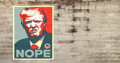 Poster of Trump saying NOPE on a brick wall
